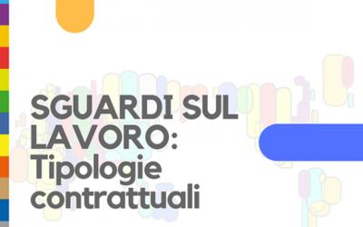 Secondo appuntamento del ciclo di webinar SGUARDI SUL LAVORO: tipologie contrattuali